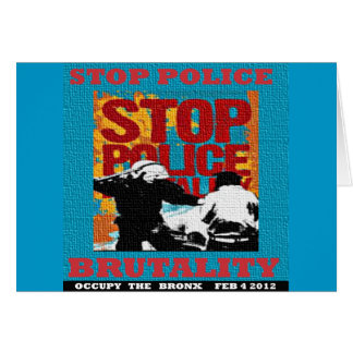 Stop Police Brutality, Occupy the Bronx Flyer 2012 Greeting Cards