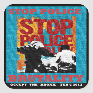 Stop Police Brutality, Occupy the Bronx Flyer 2012 Square Sticker