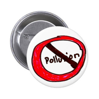 """""""Stop pollution"""" Pinback Button"""