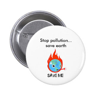 Stop pollution... save earth pinback button