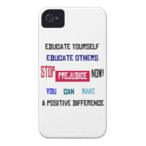 Stop Prejudice iPhone 4 Case