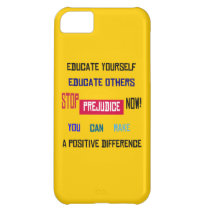 Stop Prejudice iPhone 5 Case