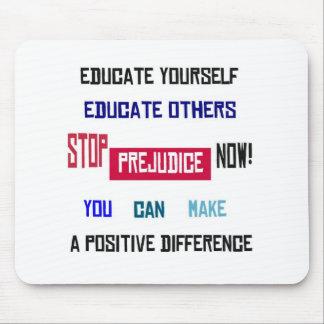 Stop Prejudice Mousepad