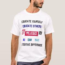 Stop Prejudice White T-Shirt