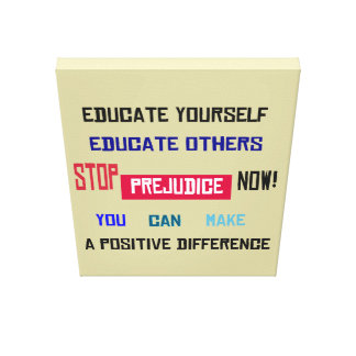 Stop Prejudice Wrapped Canvas
