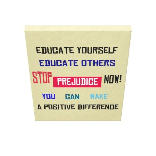 Stop Prejudice Wrapped Canvas