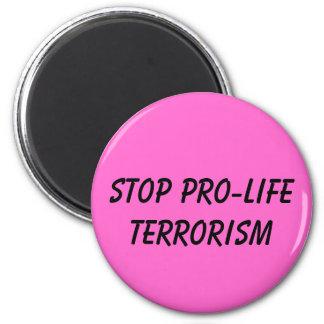 stop pro-life terrorism magnet