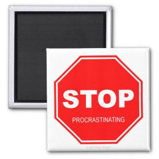Stop Procrastinating - Magnet