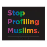 Stop Profiling Muslims Rainbow Poster
