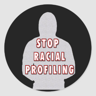 Stop Racial Profiling Classic Round Sticker