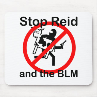 Stop Reid and the BLM Mousepad