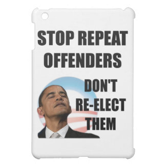 Stop Repeat Offenders - Anti Obama iPad Mini Covers