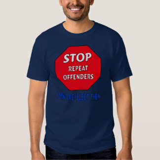 Stop Repeat Offenders Shirt