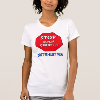 Stop Repeat Offenders Tee Shirt