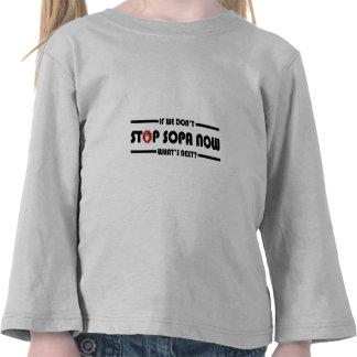 Stop S.O.P.A. Now Shirts