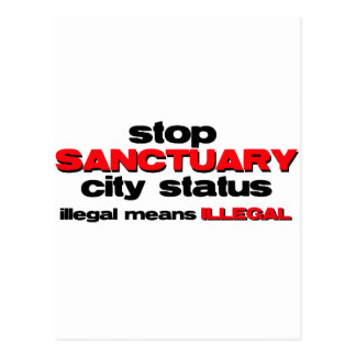 stop sanctuary city status postcard