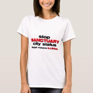 stop sanctuary city status T-Shirt