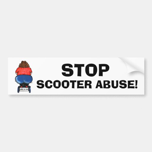 STOP SCOOTER ABUSE! Bumper Stickers