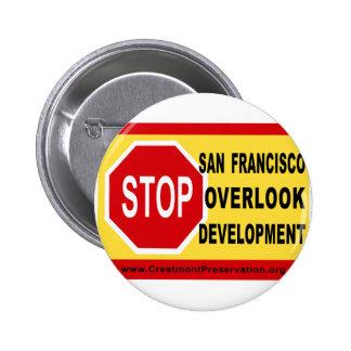 STOP SF Overlook Development 2 Inch Round Button