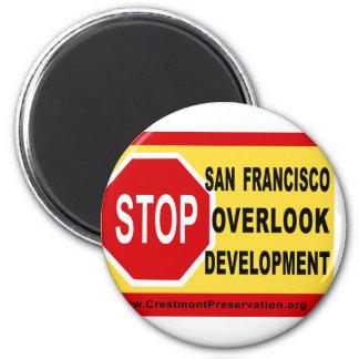 STOP SF Overlook Development 2 Inch Round Magnet