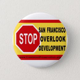 STOP SF Overlook Development Button