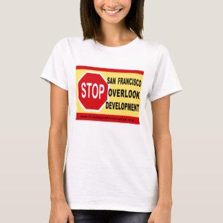 STOP SF Overlook Development T-Shirt