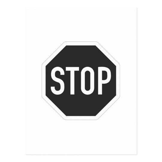 Stop sign black and white postcard