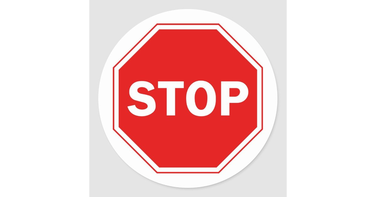 Stop Sign Classic Round Sticker  Zazzle. Ellen Forney Signs Of Stroke. Diagnosis Signs. Isosceles Signs Of Stroke. Birth Signs. Anime Couple Signs Of Stroke. Fire Safety Signs. Accommodation Signs Of Stroke. Swimming Signs