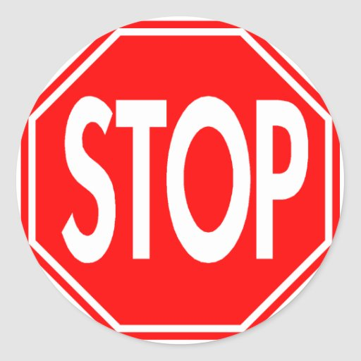 Stop Sign Classic Round Sticker  Zazzle. Confirmation Signs. Husband Signs. Cure Signs Of Stroke. Chalk Art Signs. Swollen Taste Signs. Printable Christmas Signs Of Stroke. Delivery Signs Of Stroke. Schizophrenia Signs