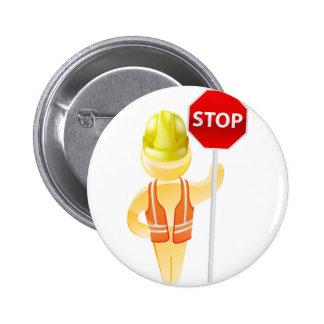 Stop sign construction man pinback button