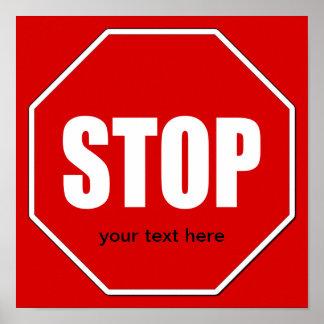 Stop Sign Custom 12 x 12 Poster