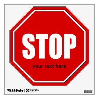 Stop Sign Custom Wall Decal