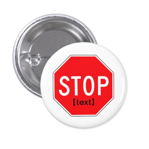 Stop Sign for a Cause 1 Inch Round Button
