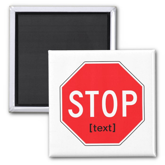 Stop Sign for a Cause 2 Inch Square Magnet