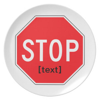 Stop Sign for a Cause Melamine Plate