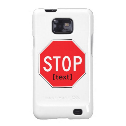 Stop Sign for a Cause Samsung Galaxy S Cases