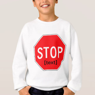 Stop Sign for a Cause Sweatshirt