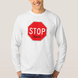 Stop Sign for a Cause T-Shirt