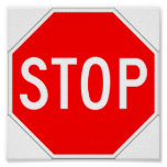 Stop Sign Notice Poster