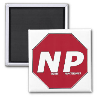STOP SIGN NP - Nurse Practitioner Magnet