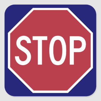 Stop sign on blue square sticker