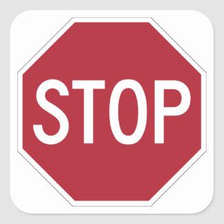 Stop sign on white square sticker