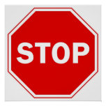 Stop Sign Posters