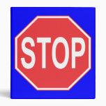STOP SIGN VINYL BINDERS