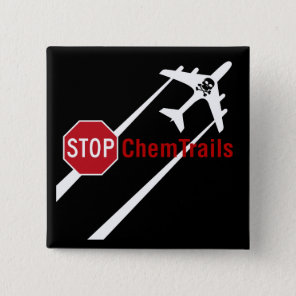 Stop Sign White Chemtrails Plane Death Skull Button