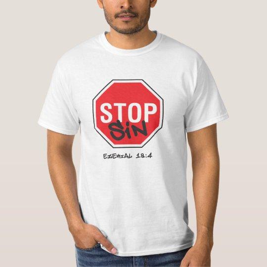 Stop Sin T-Shirt