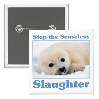 Stop slaughter-seals 2 inch square button