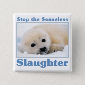 Stop slaughter-seals button