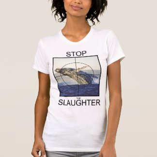 Stop Slaughter-whales T-Shirt