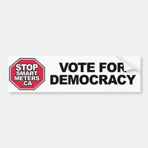 Stop Smart Meters Canada - Vote for Democracy Bumper Stickers